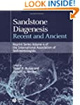 Sandstone Diagenesis: Recent and Anci...