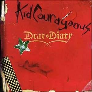 Kid Courageous Dear Diary
