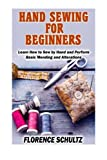 img - for Hand Sewing for Beginners: Learn How to Sew by Hand and Perform Basic Mending and Alterations book / textbook / text book