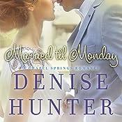 Married Til Monday | Denise Hunter