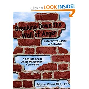 Breaking Down the Wall of Anger: Interactive Games and Activities book w/ CD [Paperback] — by Esther Williams