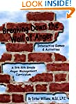 Breaking Down the Wall of Anger: Inte...