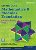 Keith Pledger GCSE Mathematics Edexcel 2010: Spec B Foundation Unit 3 Student Book (GCSE Maths Edexcel 2010)