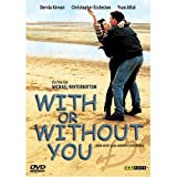 With or Without You (1999)by Christopher Eccleston