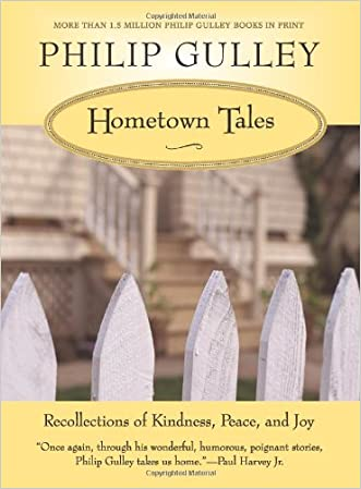 Hometown Tales: Recollections of Kindness, Peace, and Joy