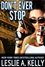 DON'T EVER STOP - A Suspense Thrill...