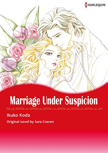 MARRIAGE UNDER SUSPICION (Harlequin comics)