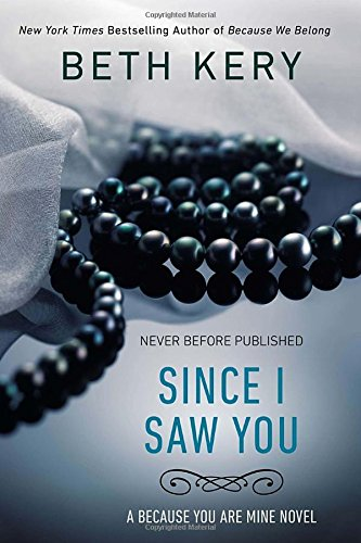 Image of Since I Saw You: A Because You Are Mine Novel