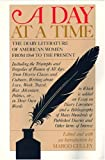 A Day at a Time: The Diary Literature of American Women Writers from 1764 to the Present