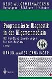 img - for Programmierte Diagnostik in der Allgemeinmedizin: 82 Handlungsanweisungen f r den Hausarzt (Neue Allgemeinmedizin) (German Edition) book / textbook / text book
