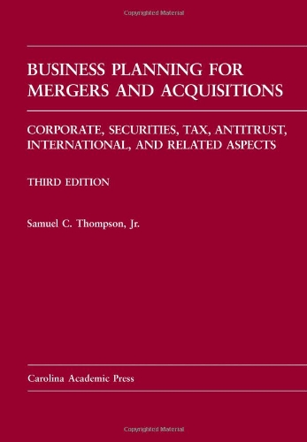 Business Planning for Mergers and Acquisitions, Third...