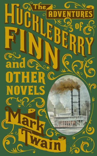 the-adventures-of-huckleberry-finn-and-other-novels-barnes-noble-leatherbound-classic-collection