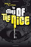 Martyn Hanson The Story of The Nice: Hang on to a Dream