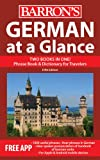 German at a Glance: Foreign Language Phrasebook & Dictionary (At a Glance Series) (0764147714) by Strutz, Henry