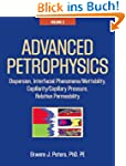 Advanced Petrophysics: Volume 2: Disp...