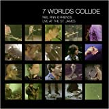 7 Worlds Collide - Live At The St. James: Neil Finn & Friends