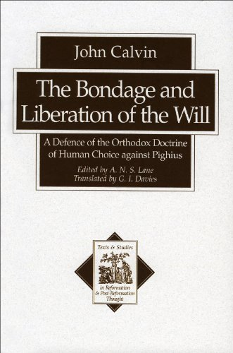 the-bondage-and-liberation-of-the-will-texts-and-studies-in-reformation-and-post-reformation-thought
