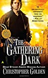 The Gathering Dark (Peter Octavian) (0441010814) by Golden, Christopher