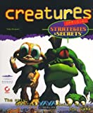 img - for Creatures Official Strategies & Secrets: Official Strategies & Secrets by Simpson, Toby (1997) Paperback book / textbook / text book