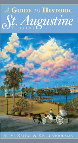 A Guide to Historic St. Augustine, Florida (History & Guide)
