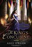 The King's Concubine: A Novel of Alice Perrers