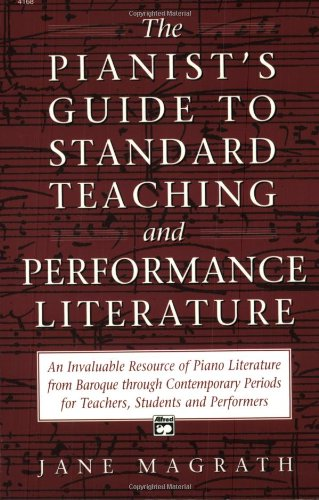 Pianist's Guide to Standard Teaching and Performance...