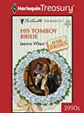 img - for His Tomboy Bride (Silhouette Romance) book / textbook / text book