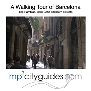 Barcelona Ramblas, Barri Gotic and El Born Tour: A Walking Tour of Barcelona's Historic Old City | [Simon Harry Brooke]