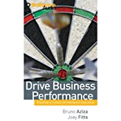 Drive Business Performance: Enabling a Culture of Intelligent Execution | [Bruno Aziza, Joey Fitts]