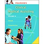 VangoNotes for Pearson's Comprehensive Medical Assisting, Vol. 3: Clinical Medical Assisting | Nina Beaman,Lorraine Flemming-McPhillips
