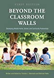 Beyond the Classroom Walls: Developing Mindful Home, School, and Community Partnerships