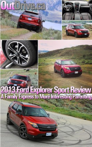 outdriveca-2013-ford-explorer-sport-review-a-family-express-to-more-interesting-parenting-english-ed