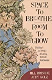 Space to Breathe, Room to Grow (0896937143) by Briscoe, Jill