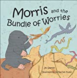 Jill Seeney Morris and the Bundle of Worries