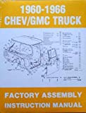 img - for 1960-1966 Chevy/GMC Truck Factory Assembly Instruction Manual book / textbook / text book