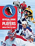img - for Official Guide to the Players of the Hockey Hall of Fame book / textbook / text book