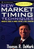img - for New Market Timing Techniques: Innovative Studies in Market Rhythm & Price Exhaustion book / textbook / text book