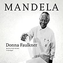 Mandela Audiobook by Donna Faulkner Narrated by Pam Ward