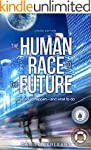The Human Race to the Future: What Co...