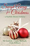 img - for Swept Away for Christmas, a Starfish Shores Holiday book / textbook / text book