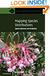 Mapping Species Distributions: Spatia...