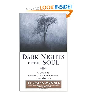 Dark Nights of the Soul - Thomas Moore