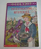 Investigating Mysteries: Literature & Writing Workshop (The Case Of The Missing Ring,Meg Mackintosh and The Case Of The Missing Babe Ruth Baseball,The Binnacle Boy)