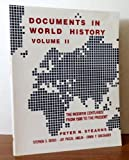 Documents in World History: The Modern Centuries, from 1500 to the Present (0060464321) by Peter N. Stearns