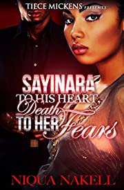 Sayinara To His Heart; Death To Her Fears