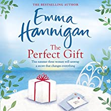 The Perfect Gift Audiobook by Emma Hannigan Narrated by Emma Lowe