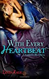 With Every Heartbeat (Forbidden Men) (Volume 4)