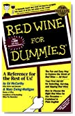 Red Wine For Dummies (For Dummies (Lifestyles Paperback))