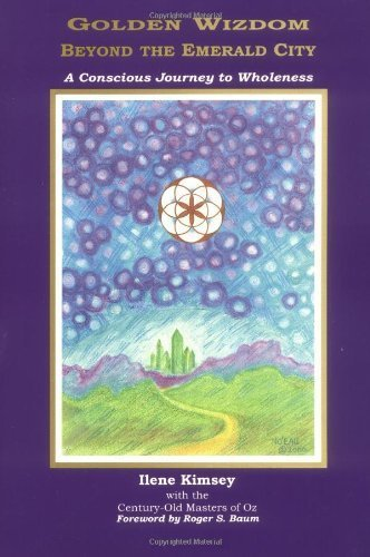 Golden Wizdom Beyond The Emerald City by Ilene Kimsey (2000-07-19)