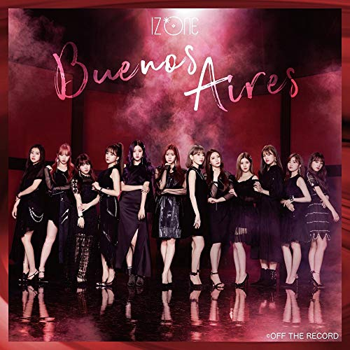 CD : IZ*ONE - Buenos Aires (a Version)